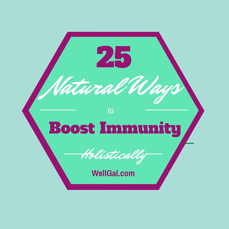 Check out these 25 natural ways to boost your immunity and fight off colds and the flu this season!